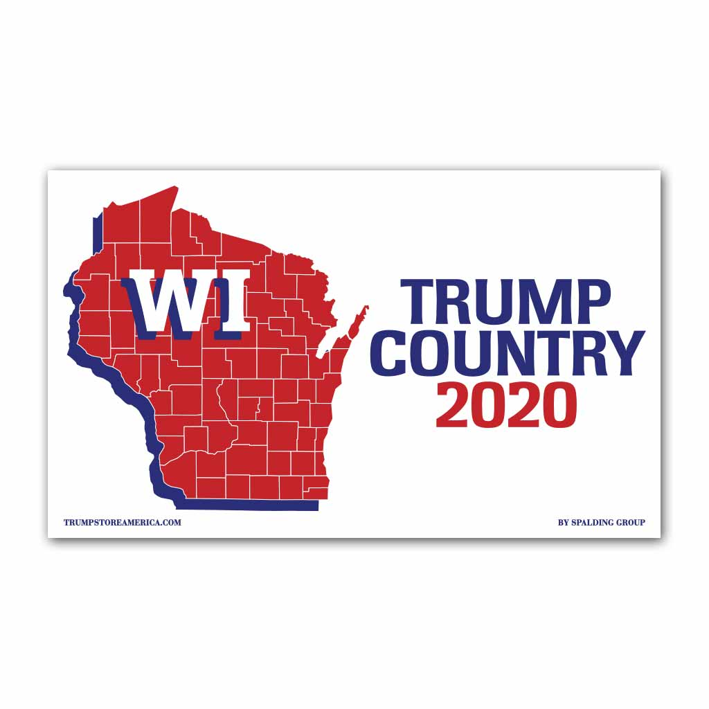 Wisconsin is Trump Country 2020 - Vinyl 5' x 3' Banner