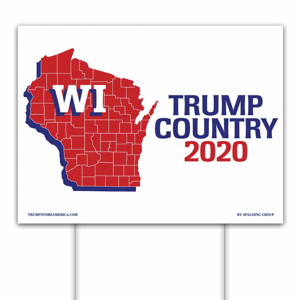 Wisconsin is Trump Country 2020 – Yard/Rally Sign