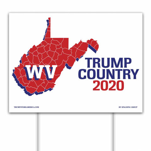 West Virginia is Trump Country 2020 – Yard/Rally Sign