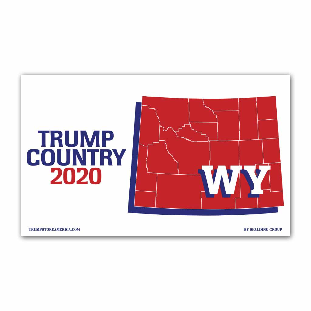 Wyoming is Trump Country 2020 - Vinyl 5' x 3' Banner