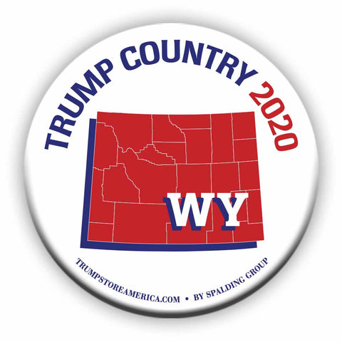"Wyoming is Trump Country 2020 – 3"" Round Button"