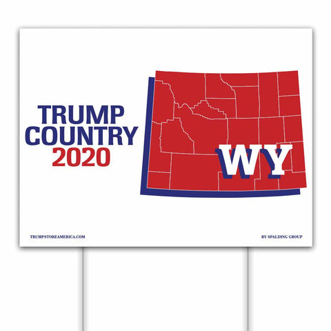 Wyoming is Trump Country 2020 – Yard/Rally Sign
