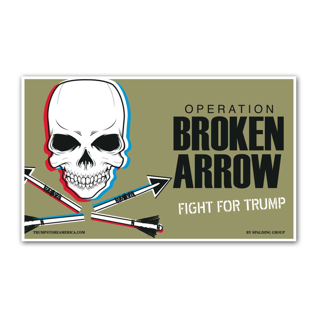 "Trump Banner - ""Broken Arrow"""