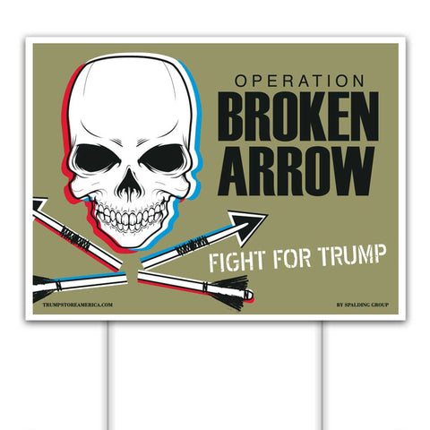 "Trump Sign - ""Broken Arrow"""