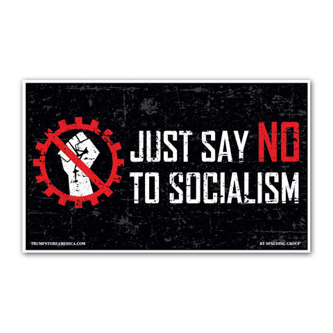 Say No To Socialism Vinyl 5' x 3' Banner
