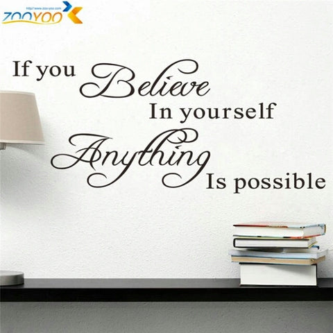Believe in yourself home decor wall decorative adesivo removable vinyl wall sticker - Shop4Dancer