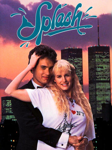 Splash, 1984. Directed by Ron Howard.