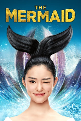 The Mermaid, 2016. Directed by Stephen Chow