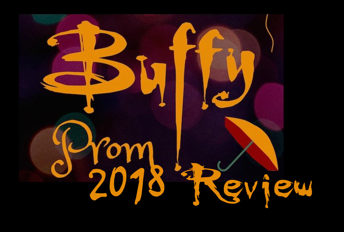 Winnipeg Buffy Prom 2018 Review