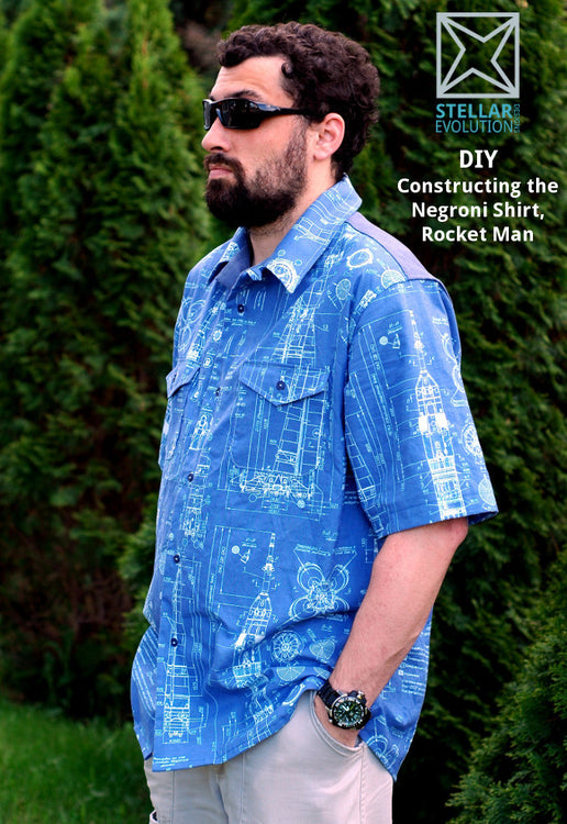 DIY: Constructing the Negroni Shirt, Rocket Man