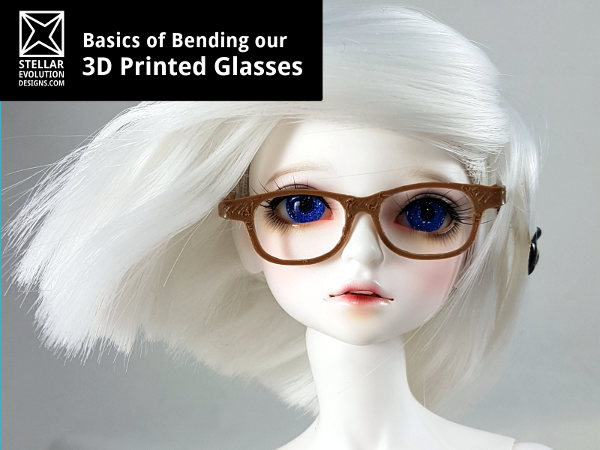 How to Bend 3D Printed Glasses Tutorial