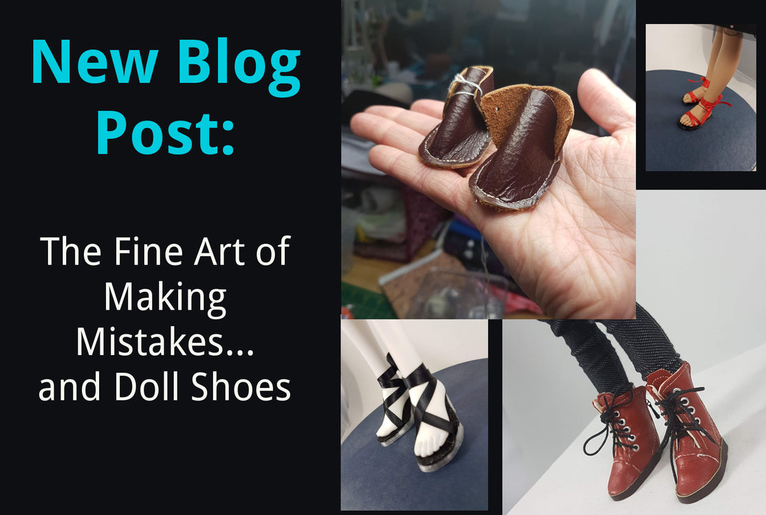the fine art of making mistakes and doll shoes