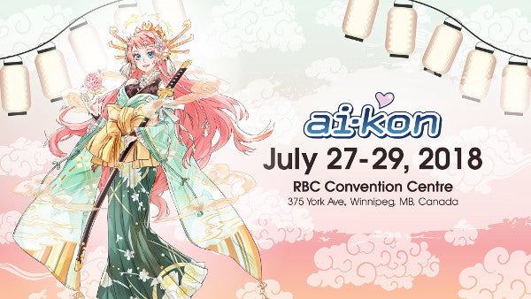 Ai-Kon 2018 July 27-29th, 2018 at the RBC Convention Centre