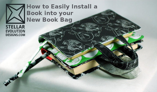 How to easily install a book into your new custom book bag-Stellar Evolution Designs