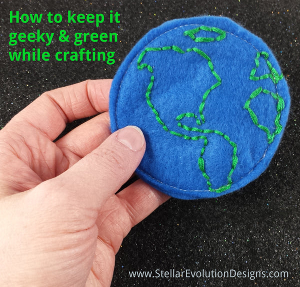 How to keep it green and geeky while crafting