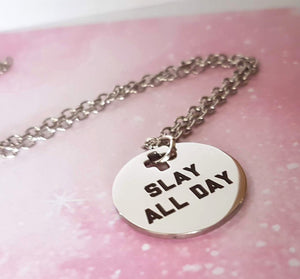 slay all day laser etched stainless steel charm on necklace buffy fans