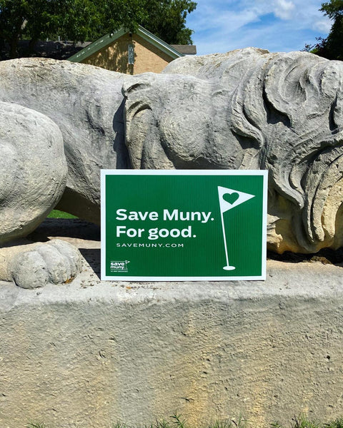 Save Muny Yard Sign