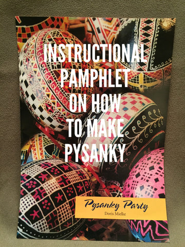Pysanky Party - Instructional Booklet