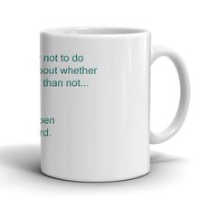 Things I Shouldn't Do - Daily Affirmation Mug