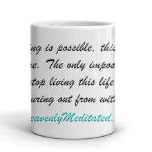 Anything Is Possible - Daily Affirmation Mug