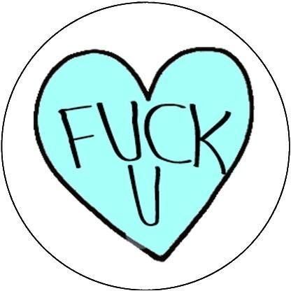 25mm Button Badge - Fuck You Heart