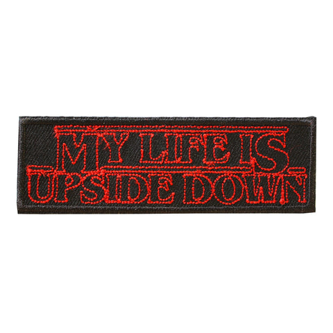 Iron On Patch - My Life Is Upside Down