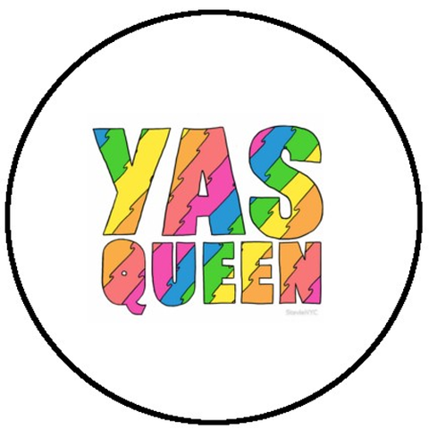 25mm Button Badge - Yas Queen