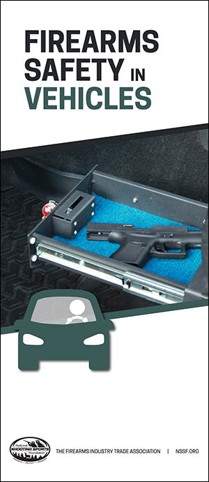 Preventing Thefts of Firearms from Vehicles, a New NSSF Brochure