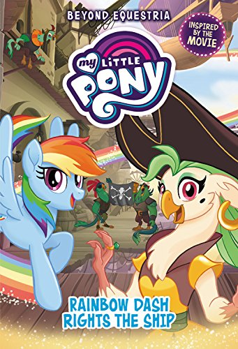 My Little Pony: The Movie Rainbow Dash Rights the Ship - Novel Cover