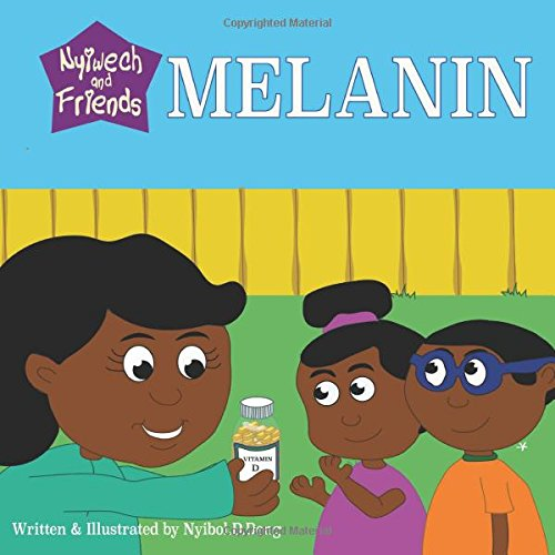 MELANIN Paperback Picture Book (Nyiwech and Friends)