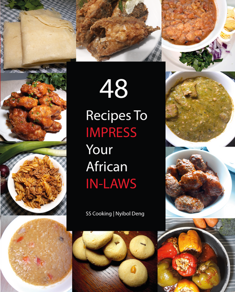 48 Recipes To Impress Your African Inlaws