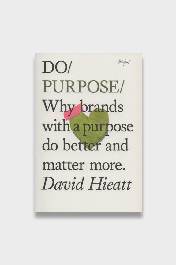 Do Purpose -