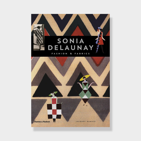 Sonia Delaunay Fashion and Fabrics -