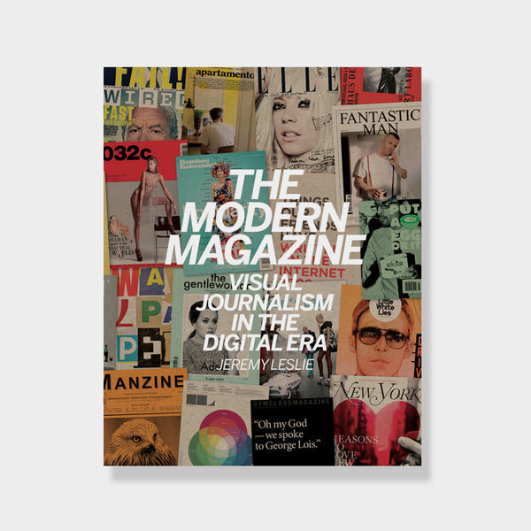The Modern Magazine: Visual Journalism in the Digital Era -