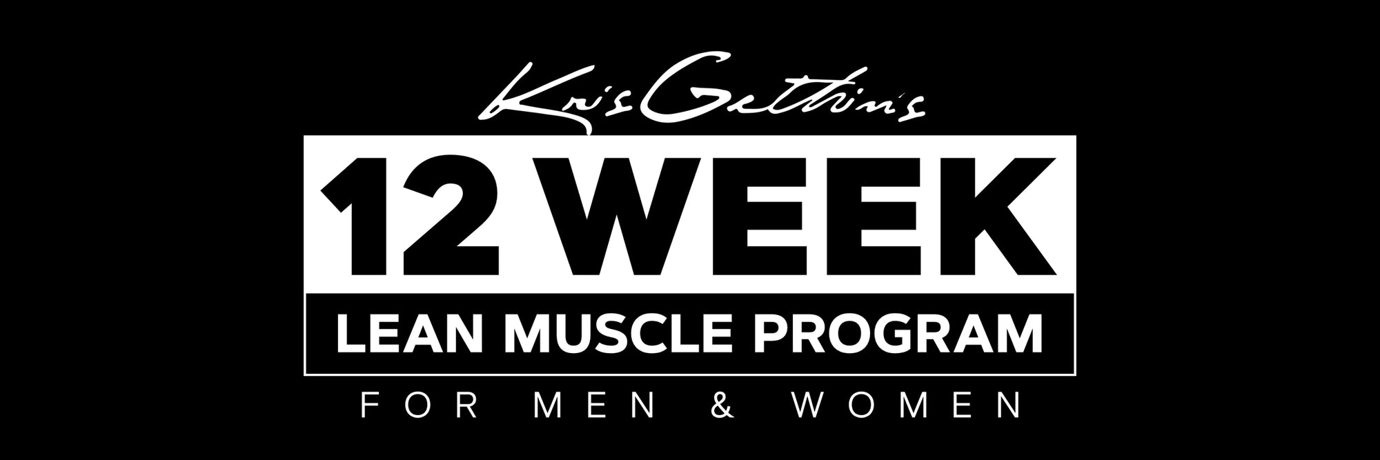 12 Week Lean Muscle Trainer
