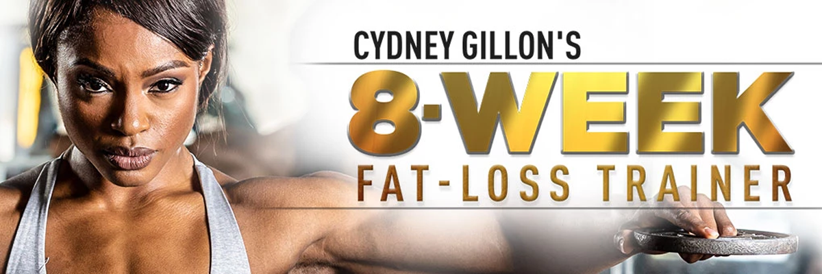 Cydney Gillons 8-Week Fat-Loss Trainer