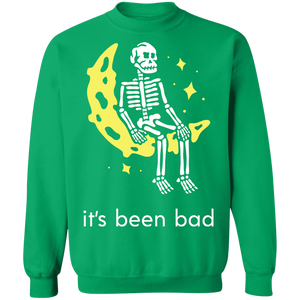 It's Been Bad Crewneck Jumper