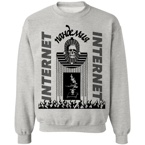 Pandemic Internet Crewneck Sweatshirt
