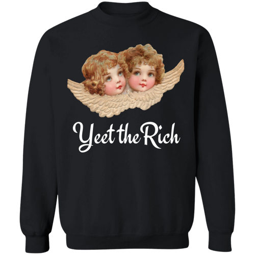 Yeet the Rich Crewneck Sweatshirt