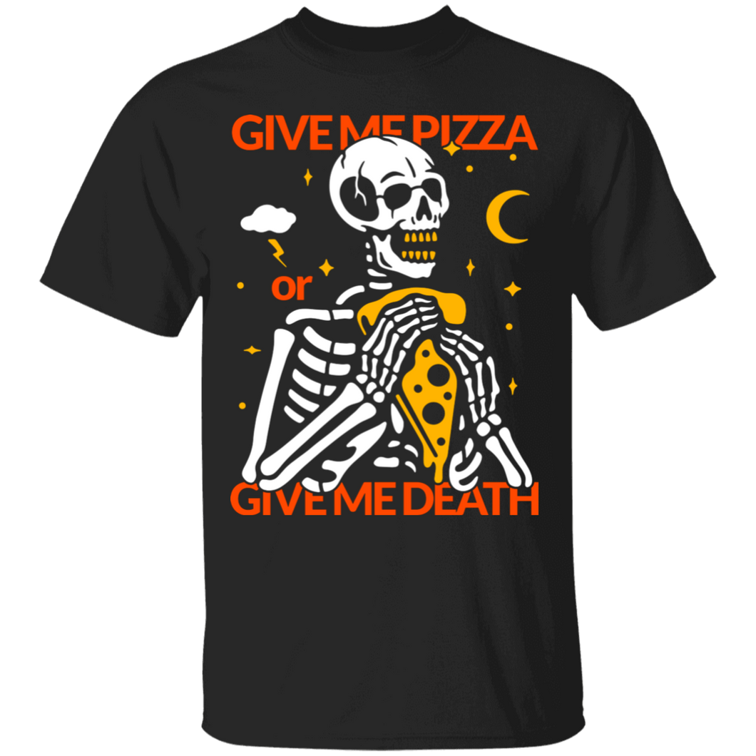 Give Me Pizza T-Shirt