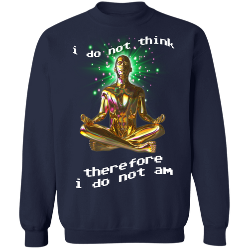 I Do Not Am Crewneck Jumper