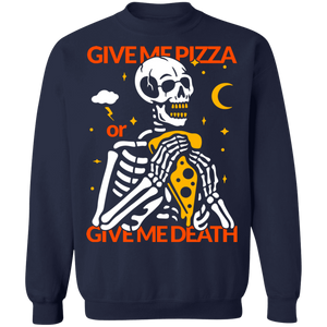 Pizza or Death Crewneck Sweatshirt