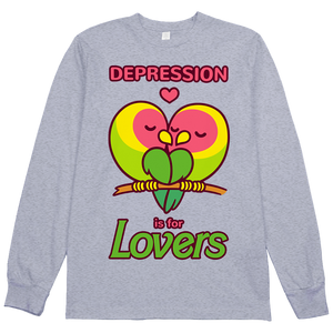 Depression is for Lovers L/S Tee