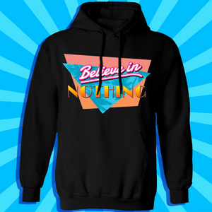 Believe in Nothing Hoodie by palm-treat.myshopify.com for sale online now - the latest Vaporwave & Soft Grunge Clothing