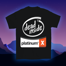 Load image into Gallery viewer, Dead Inside Silver Platinum T-Shirt
