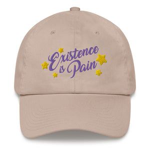 Existence is Pain Dad Hat