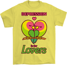 Load image into Gallery viewer, Depression is for Lovers T-Shirt