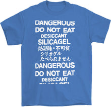 Load image into Gallery viewer, do not eat desiccant silica gel dangerous t-shirt in blue by palm treat