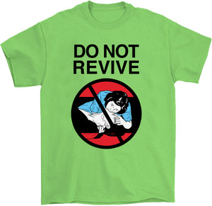 Do Not Revive T-Shirt by palm-treat.myshopify.com for sale online now - the latest Vaporwave & Soft Grunge Clothing