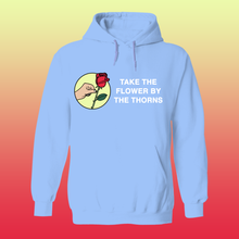 Load image into Gallery viewer, Take the Flower by the Thorns Hoodie